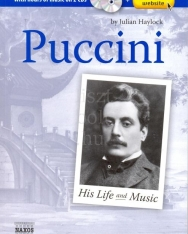 Puccini - His life and music (+ 2 CD)