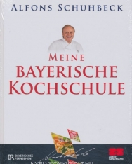Alfons Schuhbeck: Meine bayerische Kochschule