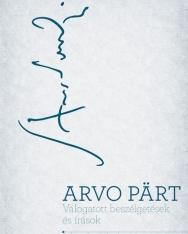 Arvo Pärt: Válogatott beszélgetések, írások