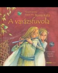 A Varázsfuvola (CD-melléklettel)