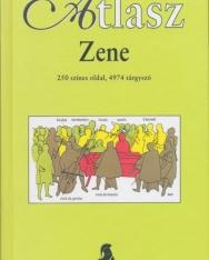 Zene - atlasz (250 színes oldal, 4974 tárgyszó)