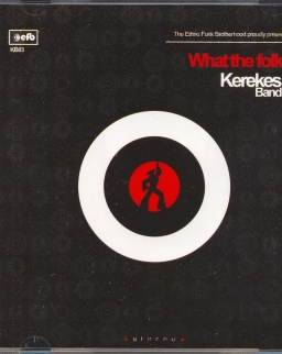Kerekes Band: What the folk?!