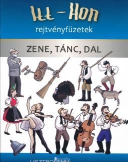 Itt-Hon rejtvényfüzet - Zene, tánc, dal