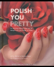 Polish You Pretty - Stunning step-by-step nail art you can create at home