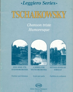 Pyotr Ilyich Tchaikovsky:  Chanson triste (leggirero sorozat, ifjúsági vonószenekarra)