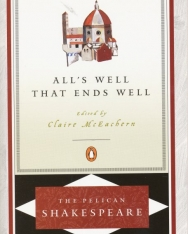 William Shakespeare: All's Well That Ends Well