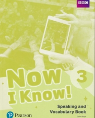 Now I Know !3 Speaking and Vocabulary Book