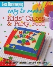Easy to Make! Kids' Cakes and Party Food