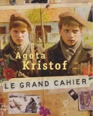 Agota Kristof: Le Grand Cahier