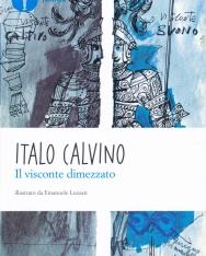 Italo Calvino: Il visconte dimezzato