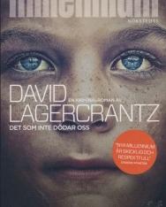 David Lagercrantz: Det som inte dödar oss (Millennium del 4)