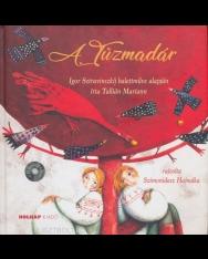 A tűzmadár - Igor Sztravinszkij balettműve alapján (CD-melléklettel)