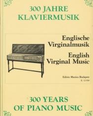 300 év zongoramuzsikája - Angol virginálzene
