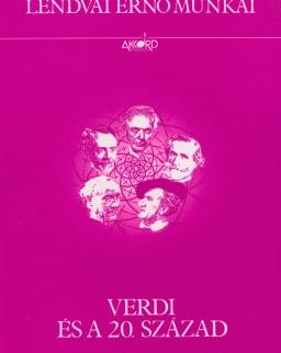 Lendvai Ernő: Verdi és a XX. század (a Falstaff hangzás-dramaturgiája)
