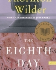 Thornton Wilder: The Eighth Day
