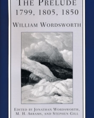 William Wordsworth: The Prelude 1799, 1805, 1850