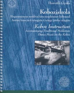 Horváth Gyula: Koboziskola - hagyományos moldvai tánczenekíséret kobozzal (+ DVD-rom)