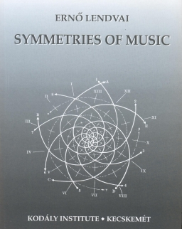 Lendvai Ernő: Symmetries of Music
