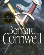 Bernard Cornwell: The Last Kingdom (The Warrior Chronicles, Book 1)