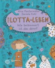 Alice Pantermüller: Mein Lotta-Leben 2. -  Wie belammert ist das denn?