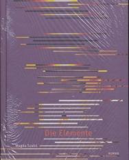 Szabó Magda: Die Elemente (Pilátus német nyelven)