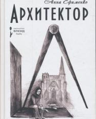 Anna Efimenko: Arkhitektor