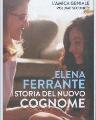Elena Ferrante:Storia del nuovo cognome. L'amica geniale: 2