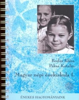 Bodza Klára-Paksa Katalin: Magyar népi énekiskola I. + 2 CD