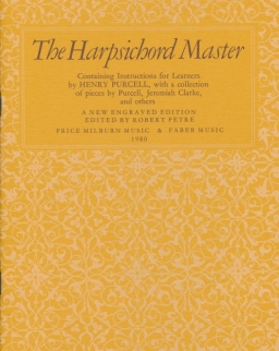 The Harpsichord Master - Collection of Pieces by Purcell, Jeremiah Clarke and others (csembalóra)