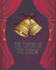 William Shakespeare: The Taming of The Shrew - A Shakespeare Children's Stories