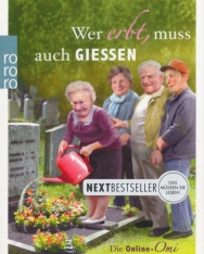 Renate Bergmann: Wer erbt, muss auch gießen