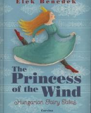 Benedek Elek: The Princess of the Wind - Hungarian Fairy Tales