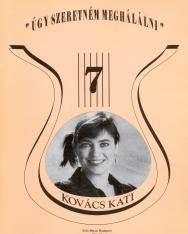Régi slágerek 07. Válogatás Kovács Kati műsorából
