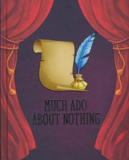William Shakespeare: Much Ado About Nothing - A Shakespeare Children's Story