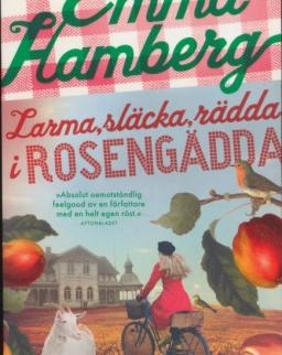 Emma Hamberg: Larma, släcka, rädda i Rosengädda