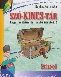 Szó-Kincs-Tár - Angol szókincsfejlesztő füzetek 2