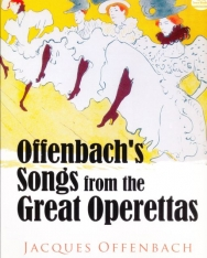 Jacques Offenbach: Songs from the Great Operettas
