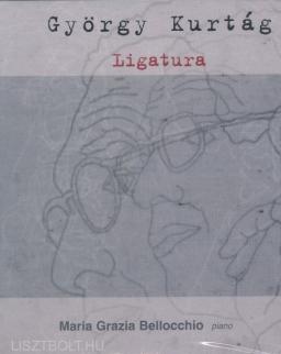 Kurtág György: Ligatura