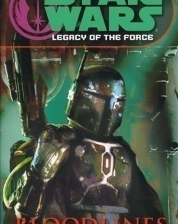 Star Wars - Legacy of the Force Book 2: Bloodlines