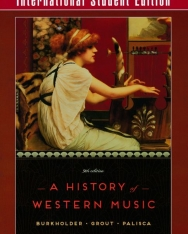 A History of Western Music - International Student Edition  - 9th Edition