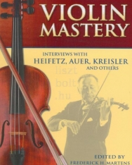 Violin Mastery - Interviews with Heifetz, Auer, Kreisler and others