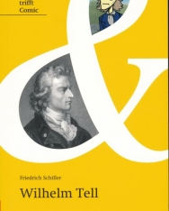 Friedrich Schiller: Wilhelm Tell -  Originaltext mit Comic und Annotationen