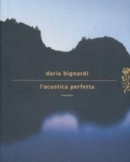 Daria Bignardi: L'acustica perfetta