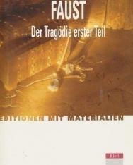 Johann Wolfgang von Goethe: Faust. Der Tragödie erster Teil. Mit Materialien