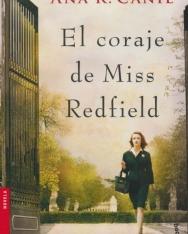 Ana R. Canil: El Coraje De Miss Redfield