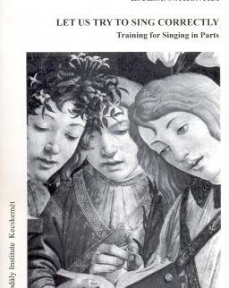 Kontra Zsuzsanna: Let us try to sing correctly - training for singing in parts