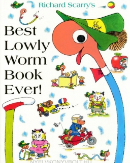 Richard Scarry: Best Lowly Worm Book Ever!