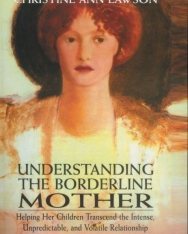 Christine Ann Lawson: Understanding the Borderline Mother