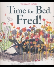 Yasmeen Ismail: Time for Bed, Fred!