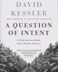 David Kessler: A Question of Intent